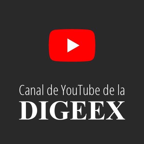 Canal de YouTube de la DIGEEX